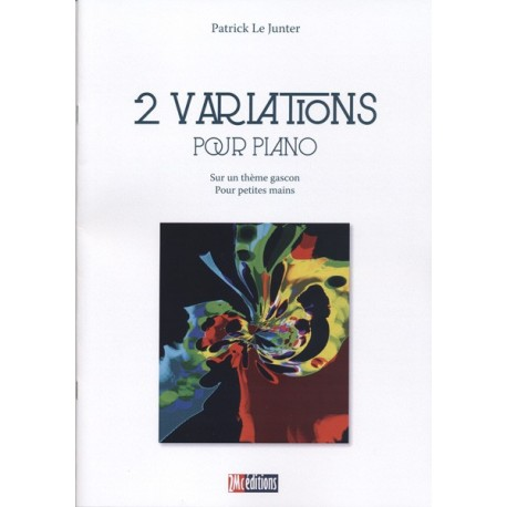 2 Variations pour piano - Patrick Le Junter